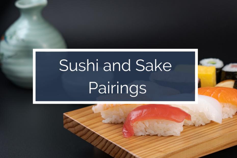 sushi and sake pairings